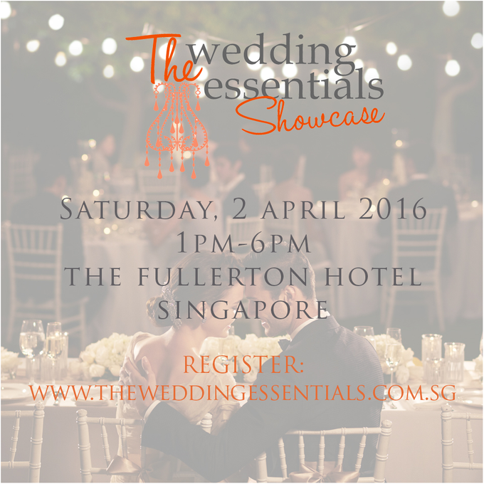 The Wedding Essentials Showcase 2016 by The Fullerton Hotels - 001