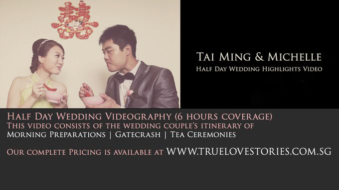 Half Day Feature of Tai Ming & Michelle by True Love Stories - 001