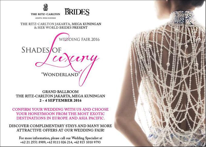 SHADES OF LUXURY 2016 (Wedding Fair on 2-4 Sep'16) by The Ritz-Carlton Jakarta, Mega Kuningan - 003
