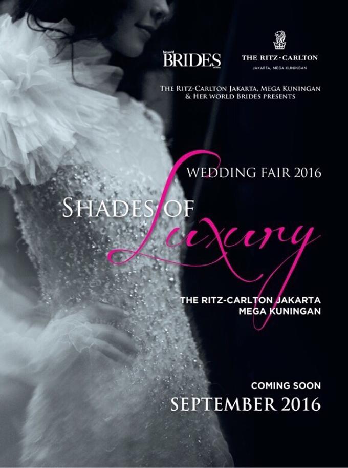 SHADES OF LUXURY 2016 (Wedding Fair on 2-4 Sep'16) by The Ritz-Carlton Jakarta, Mega Kuningan - 001