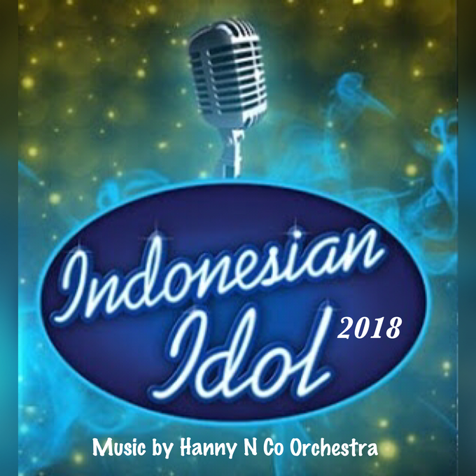 Indonesian Idol 2018 by Hanny N Co Orchestra - 001
