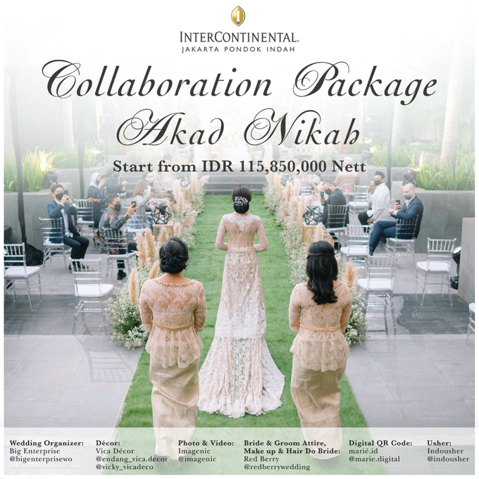 Collabs Package 2020 Akad Nikah & Holy Matrimony by InterContinental Jakarta Pondok Indah - 002