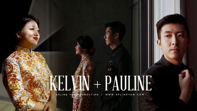 Kelvin & Pauline - Wedding Actual Day Cinematic Video by Aplind Yew Production - Wedding Cinematography & Photography - 001