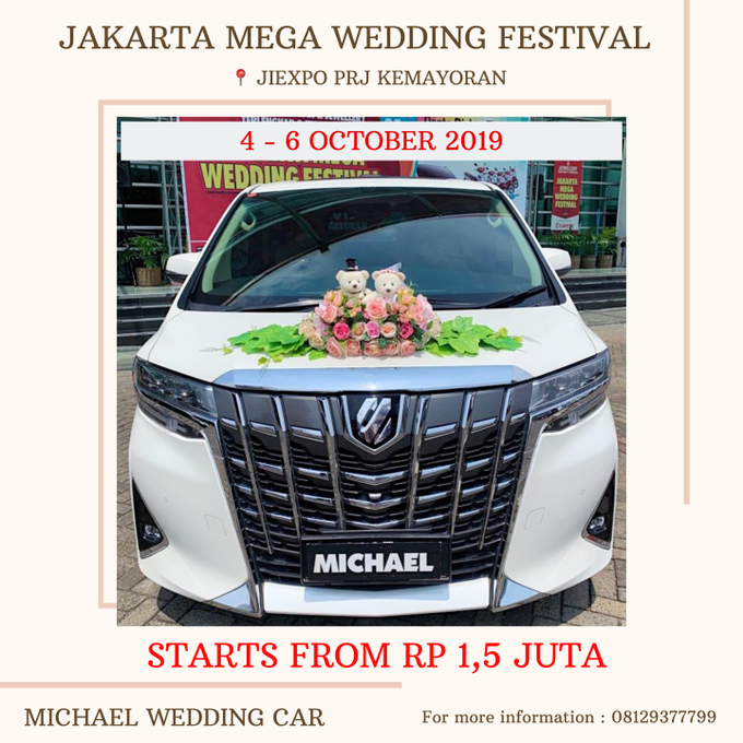 Exhibition 4 - 6 OCT at JIEXPO PRJ by Michael Wedding Car - 001