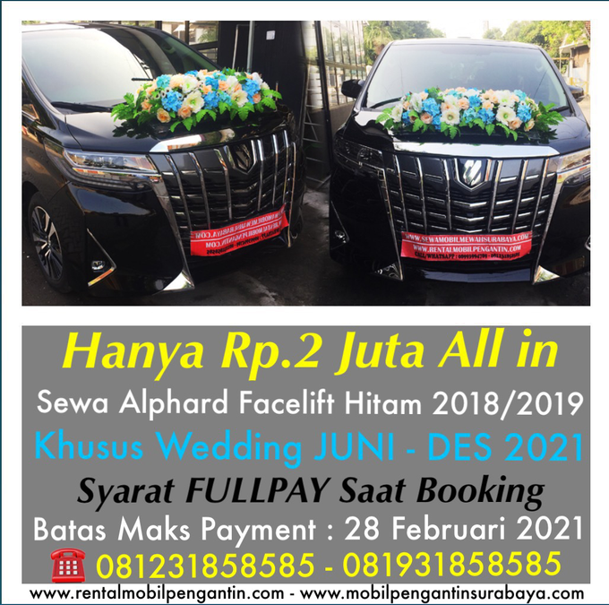 Promo Sewa Alphard Surabaya untuk Mobil Pengantin  by BLAZE EVENT ORGANIZER - 013