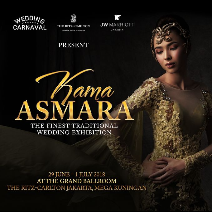 KAMA ASMARA The Finest Traditional Wedding Exhibition by The Ritz-Carlton Jakarta, Mega Kuningan - 001