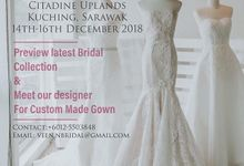 Bridal Trunk Show- Kuching Sarawak by Veen N The Bridal Couture