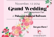Grand Wedding Fair and Honeymoon Fair by Overdream Production