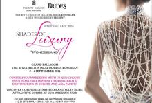 SHADES OF LUXURY 2016 (Wedding Fair on 2-4 Sep'16) by The Ritz-Carlton Jakarta, Mega Kuningan