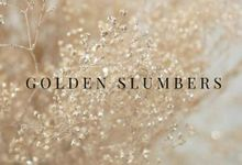 """GOLDEN SLUMBERS"" by FIORE & Co. Decoration"