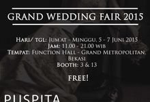 GRAND WEDDING FAIR 2015 by PUSPITA SAWARGI (wedding and catering service)