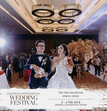 INDONESIA INTERNATIONAL WEDDING FESTIVAL 2-4 Febuari 2018 by The Vida Ballroom