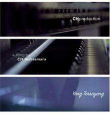 Yang Tersayang by CH production (Song for You & Wedding Song Specialist)