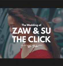 Zaw & Su - The Click by Wu Studio