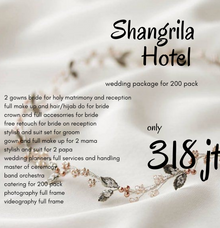 Complete Wedding Package Shangrila Hotel 200 Pack by darihati.organizer