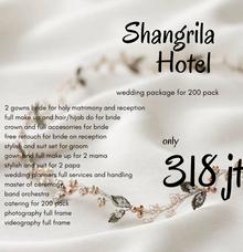 Complete Wedding Package Shangrila Hotel 200 Pack by darihati.organizer