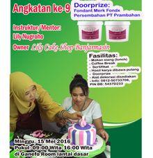 Kursus dekorasi fondant  icing tingkat dasar by Lily Cake Shop Banjarmasin