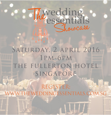 The Wedding Essentials Showcase 2016 by The Fullerton Hotels