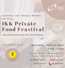 IKK Private Food Feastival by  Menara Mandiri by IKK Wedding (ex. Plaza Bapindo)