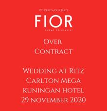 [Over Contract] Wedding at RITZ CARLTON KUNINGAN  by FIOR