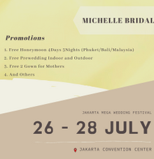 26 - 28 JULY 2019 UPCOMING EXHIBITION by Michelle Bridal