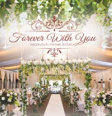 Forever with You Weddings in the Park Showcase by Hotel Fort Canning