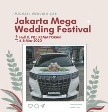 Jakarta Mega Wedding Festival by Michael Wedding Car
